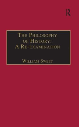 The Philosophy of History: A Re-Examination