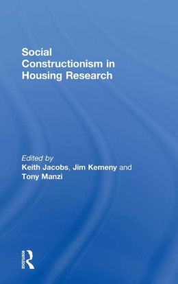 Social Constructionist in Housing Research