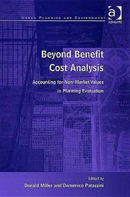 Beyond Benefit Cost Analysis: Accounting for Non-Market Values in Planning Evaluation