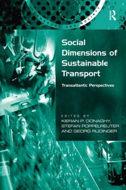 Social Dimensions of Sustainable Transport: Transatlantic Perspectives
