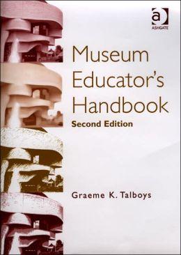 Museum Educator's Handbook