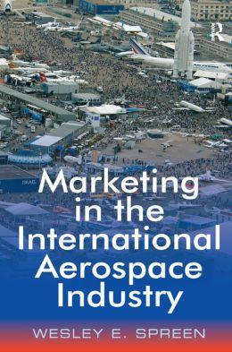 Marketing in the International Aerospace Industry