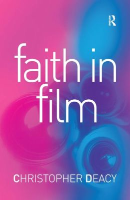 Faith in Film: Religious Themes in Contemporary Cinema