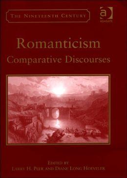 Romanticism: Comparative Discourses