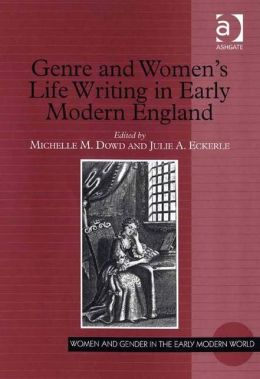 Genre and Women's Life Writing in Early Modern England