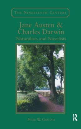Jane Austen and Charles Darwin: Naturalists and Novelists