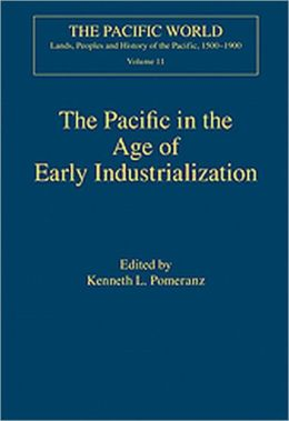 The Pacific in the Age of Early Industrialization