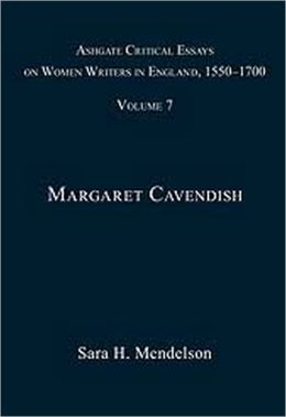 Ashgate Critical Essays on Women Writers in England, 1550-1700: Volume 7