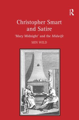Christopher Smart and Satire: 'Mary Midnight' and the Midwife