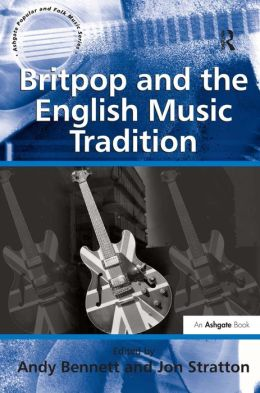 Britpop and the English Music Tradition