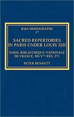 Sacred Repertories in Paris under Louis XIII-Paris, Bibliothh