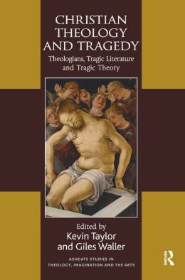 Christian Theology and Tragedy