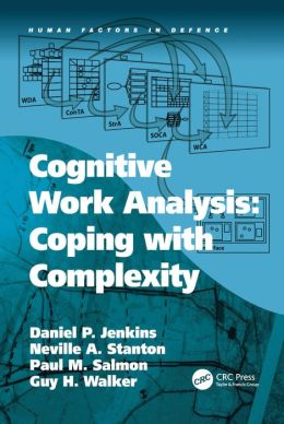 Cognitive Work Analysis: Coping with Complexity