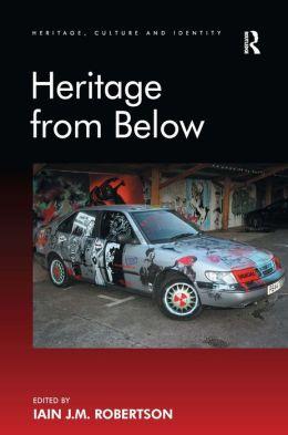 Heritage from Below
