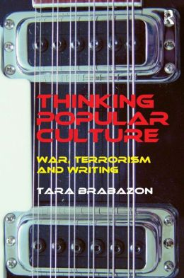 Thinking Popular Culture: War, Terrorism and Writing