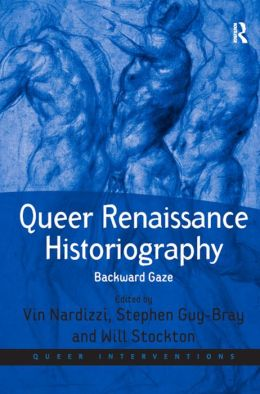 Queer Renaissance Historiography