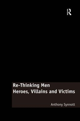 Re-Thinking Men