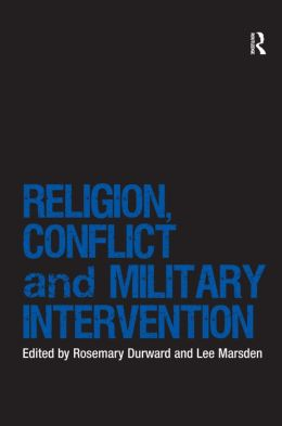 Religion, Conflict and Military Intervention