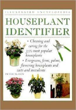 Illustrated Encyclopedia: Houseplant Identifier