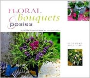 Floral Bouquets and Posies: Delightful Flower Designs for Every Occasion