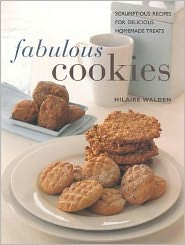 Fabulous Cookies: Classic Recipes for Delicious Home Baking