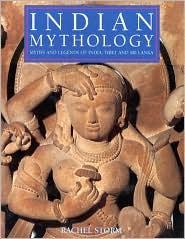 Indian Mythology: Myths and Legends of India, Tibet and Sri Lanka