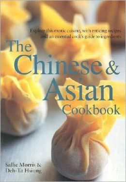 The Chinese and Asian Cookbook