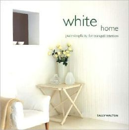 White Home: Pure Simplicity for Tranquil Interiors