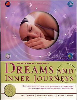 Dreams and Inner Journeys (Mysteries Library Series)