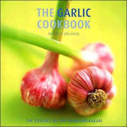 The Garlic Cookbook