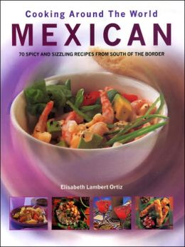 Cooking Around the World: Mexican