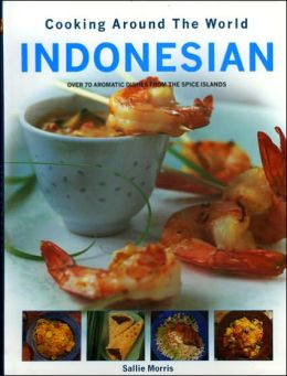 Indonesian: Cooking around the World