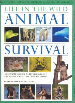 Life in the Wild: Animal Survival