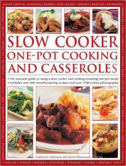 Slow Cooker: One-Pot Cooking and Casseroles