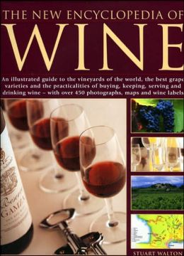 The New Encyclopedia of Wine