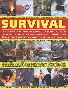 Survival: The Ultimate Practical Guide to Camping and Wilderness Skills