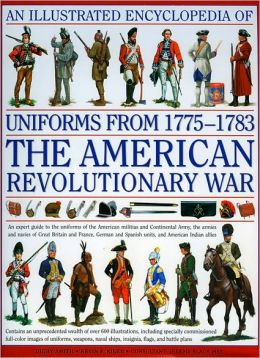 Uniforms From 1775-1783 Amer Revol
