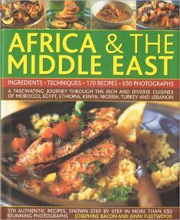 Illustrated Food & Cooking of Africa and the Middle East
