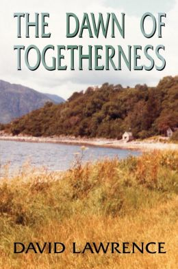 The Dawn of Togetherness