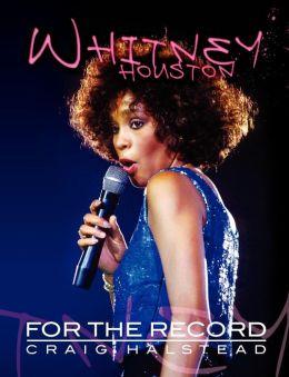Whitney Houston: For the Record