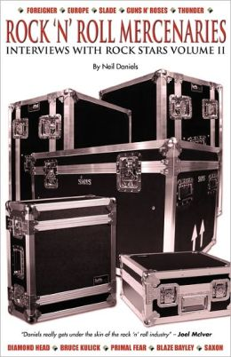 Rock 'N' Roll Mercenaries - Interviews With Rock Stars Vol Ii