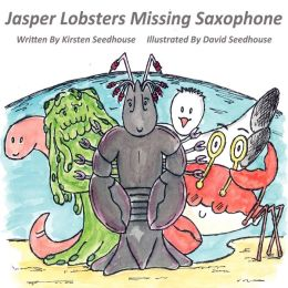 Jasper Lobster's Missing Saxaphone