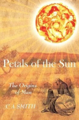 Petals of the Sun - The Origins of Man