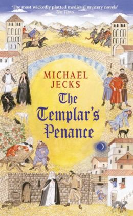 The Templar's Penance (Medieval West Country Series #15)