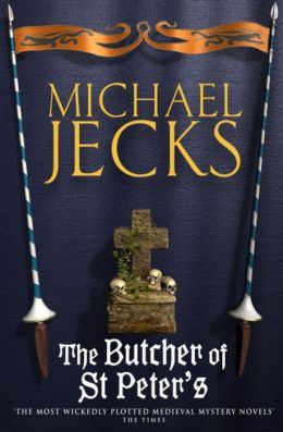The Butcher of St. Peter's (Medieval West Country Series #19)