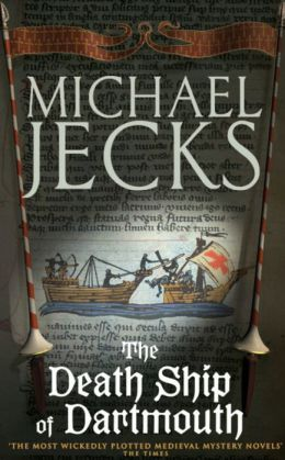 The Death Ship of Dartmouth (Medieval West Country Series #21)