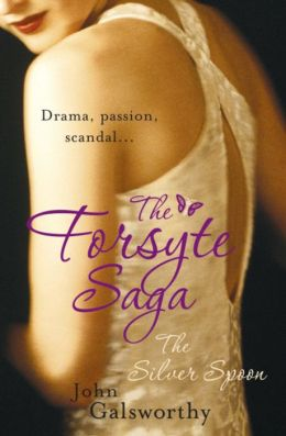 The Forsyte Saga: The Silver Spoon