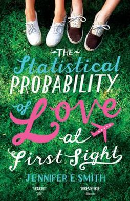The Statistical Probability of Love at First Sight. Jennifer E. Smith