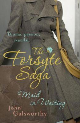 The Forsyte Saga: Maid in Waiting (7)