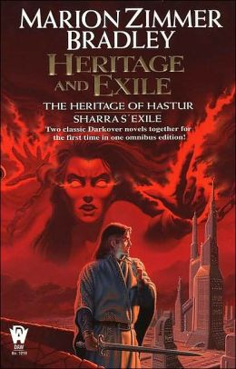 Heritage and Exile (The Heritage of Hastur/Sharras' Exile)